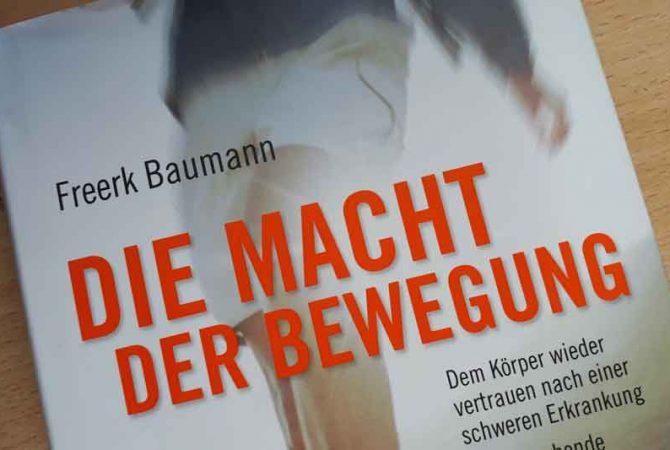 Die Macht der Bewegung von Freerk Baumann